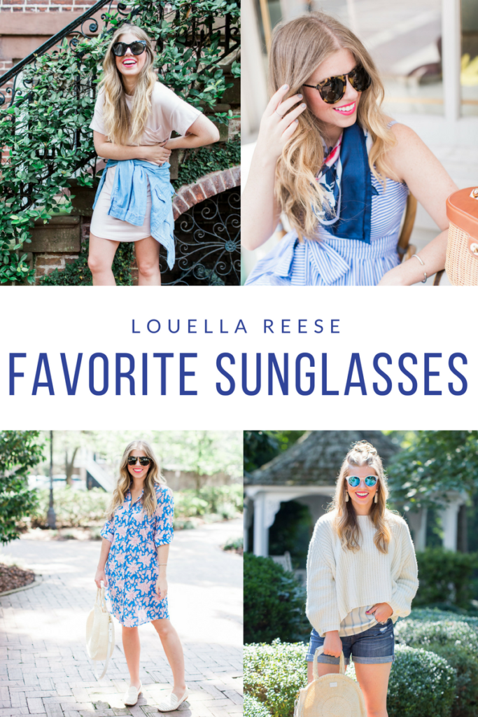 Favorite Sunglasses // Louella Reese Life & Style Blog