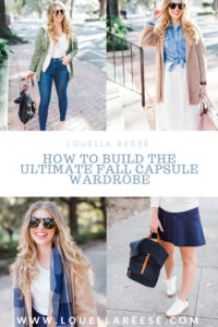 Louella Reese Fall Capsule Wardrobe: How to Build a Capsule Wardrobe