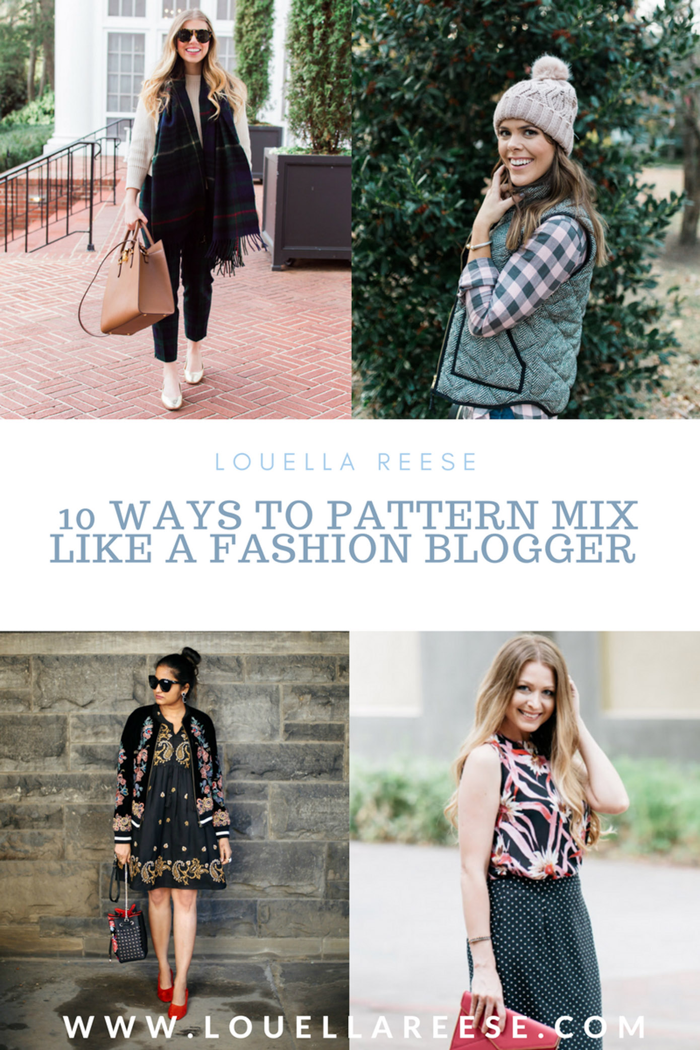 10 Ways to Mix Patterns Like a Fashion Blogger | Louella Reese Life & Style Blog