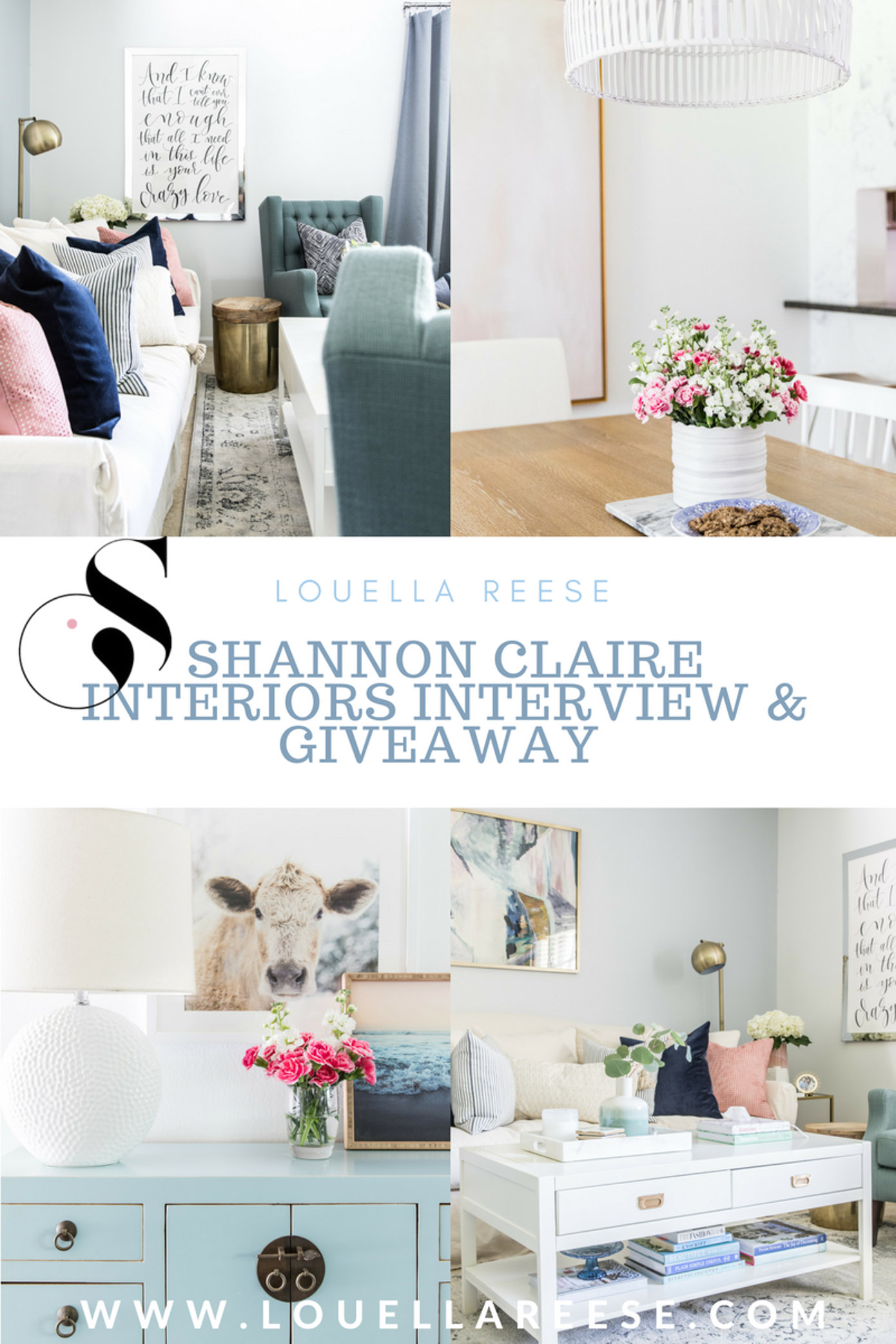 Shannon Claire Interiors Interview | E-Design Giveaway | Louella Reese Life & Style Blog