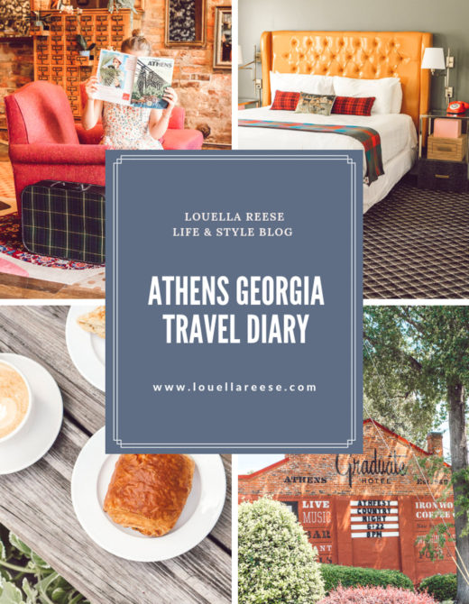 Athens Georgia Travel Diary featured on Louella Reese Life & Style Blog