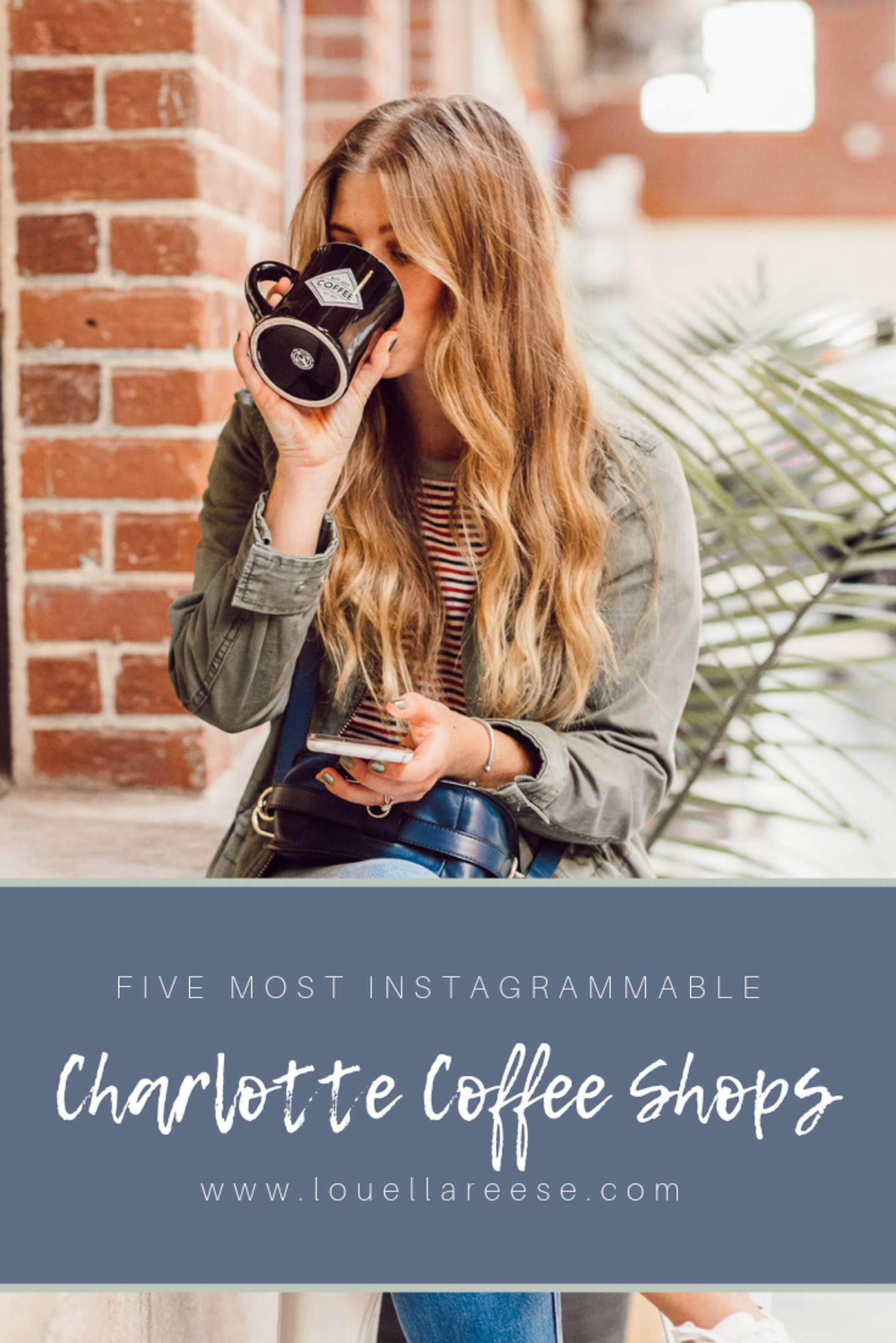 Most Instagrammable Charlotte Coffee Shops featured on Louella Reese