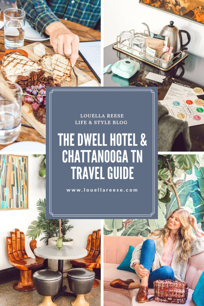 The Dwell Hotel & Chattanooga Travel Guide