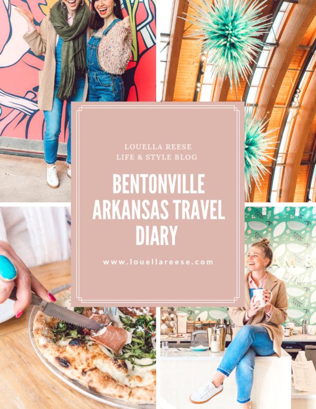 Bentonville Arkansas Travel Diary | Louella Reese Life & Style Blog
