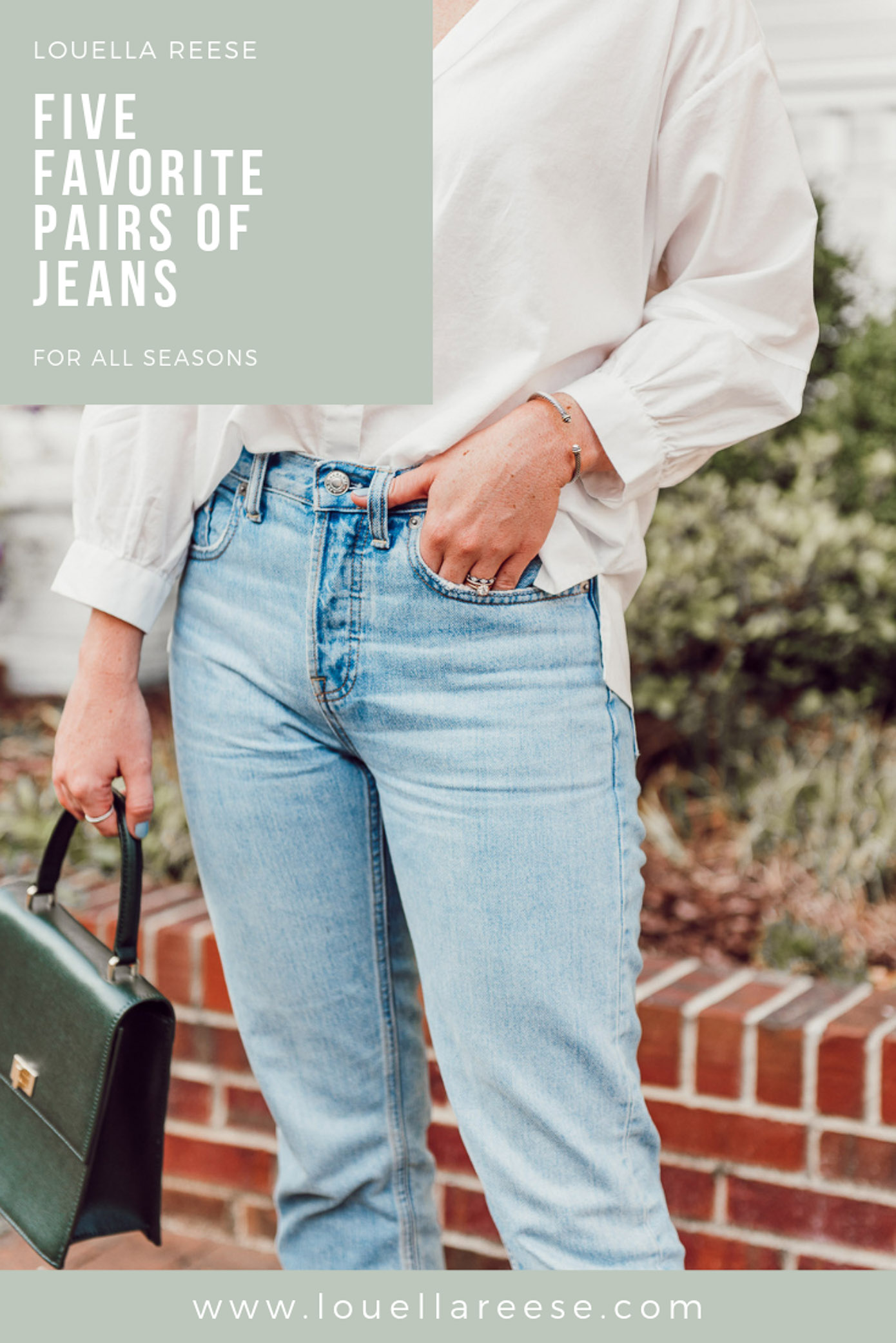 Five Favorite Pairs of Jeans | The Best Denim for All Seasons | Louella Reese